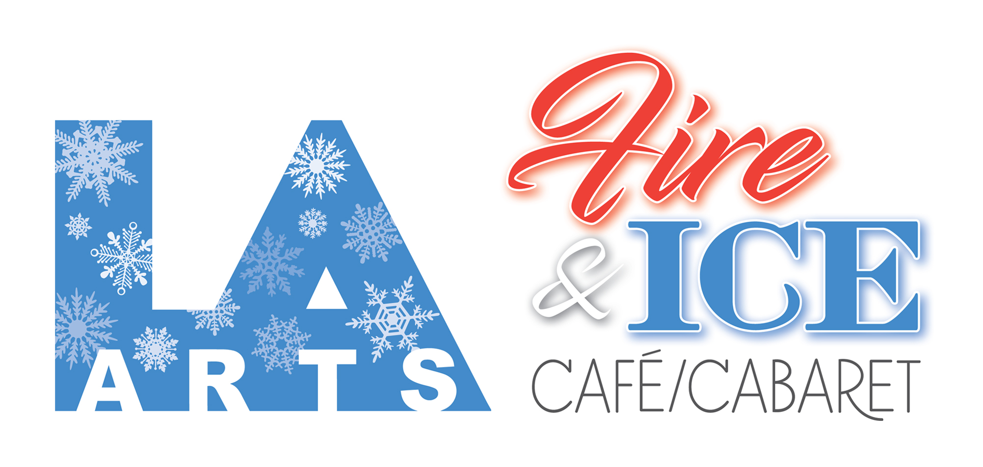 L/A Arts announces the Fire & Ice Café / Cabaret at the 2017 Auburn Winter Fest!