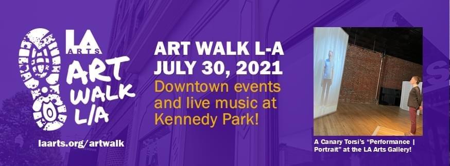 Head Downtown for July 2021 Art Walk LA!